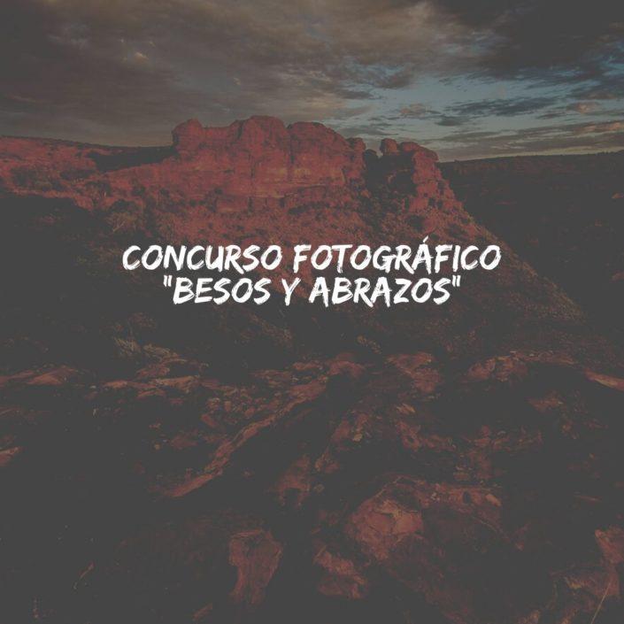 """Concurso Fotográfico """"BESOS y ABRAZOS"""""""